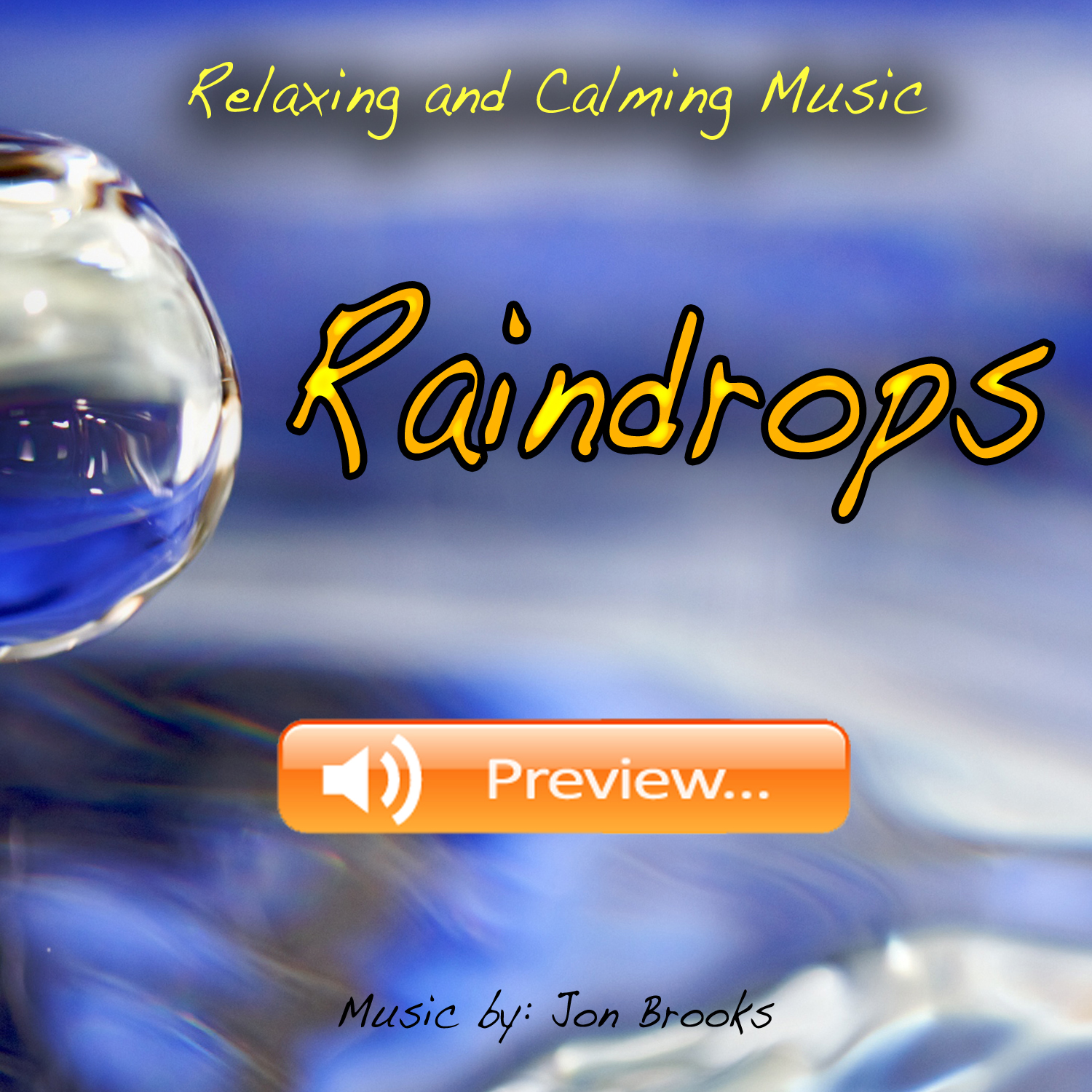 Raindrops Mp3 - Original Music Track By Jon Brooks